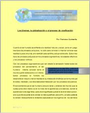 Los jóvenes, la globalización y el proceso de cosificación  Por: Francisco Quintanilla.
